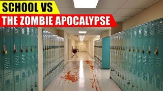 Are Schools GOOD in a Zombie Apocalypse?