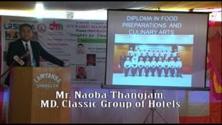 DM's Inspiration Episode 7 - Speaker Mr. Naoba Thangjam, MD, Classic Group of Hotels