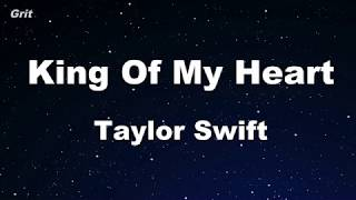 King of My Heart - Taylor Swift Karaoke 【No Guide Melody】 Instrumental