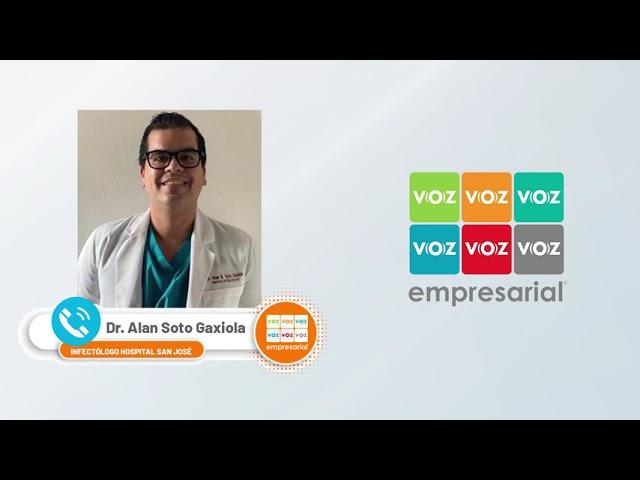 Entrevista a Dr. Alan Gaxiola, infectólogo