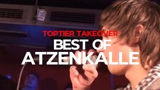 BEST OF ATZENKALLE | TopTier Takeover
