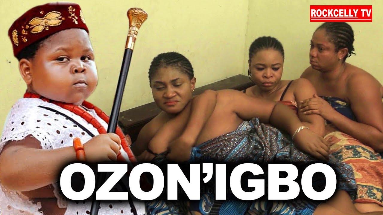 Download OZO' NIGBO (New Movie Alert)| 2019 NOLLYWOOD MOVIES