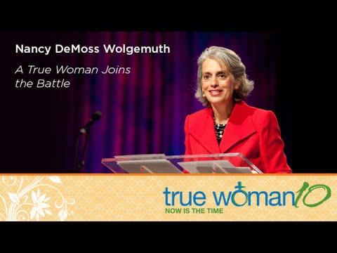 True Woman '10 Fort Worth: A True Woman Joins the Battle — Nancy Leigh DeMoss