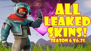 Fortnite: LEAKED SKINS SEASON 6 (NOUVEAU SKINS Patch v6.21)