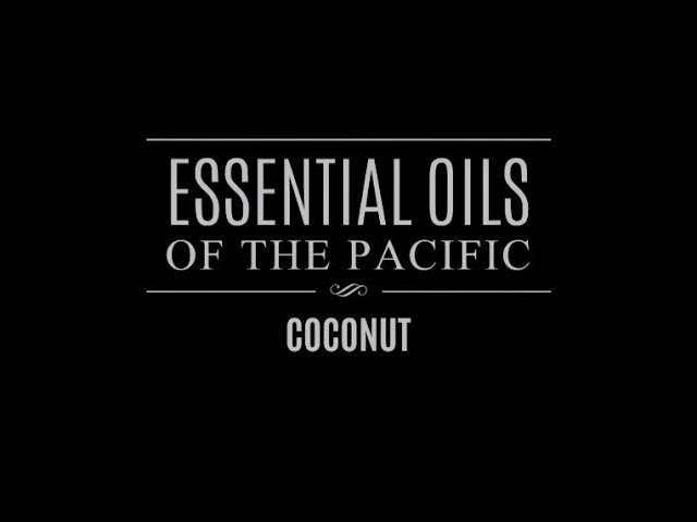 Essential Oils of the Pacific: Coconut