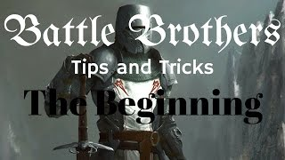 Battle Brothers Tip and Tricks - A Guide to the Beginning / Intro and how to use your start gold