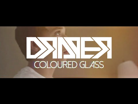 Draper - Coloured Glass [Official Music Video]