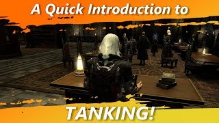 A Quick Introduction to Tanking! [FFXIV Fun]