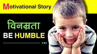 Be Humble Be Grateful | विनम्र बने - Inspirational and Motivational Videos Hindi Mp3