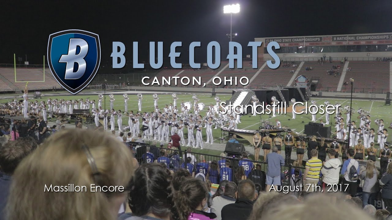 Bluecoats 2017 standstill closer massillon encore august 7th bluecoats 2017 standstill closer massillon encore august 7th 2017 junglespirit