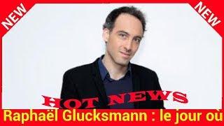 Raphaël Glucksmann : le jour où il a rencontré Léa Salamé dans des circonstances dramatiques