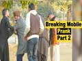 Best Breaking Mobile Prank Part 2 of 10    Allama Pranks   in India   KSA   UK   UAE   USA