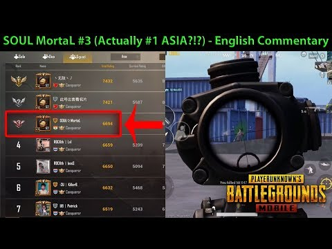 SOUL MortaL Is Now #3 (Actually #1 ASIA?!?) - English Commentary by DerekG | PUBG Mobile 0.9.1