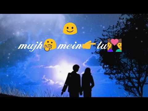 Mujh mein tu Song : sad : lovely : WhatsApp Status Video : lyrics