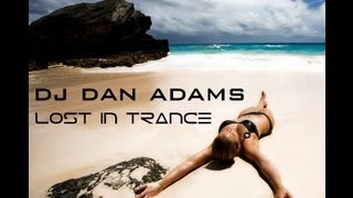 Lost in Trance mixed by DJ Dan Adams