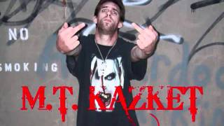 MT KAZKET FUCK THE FAKES DEMO.wmv