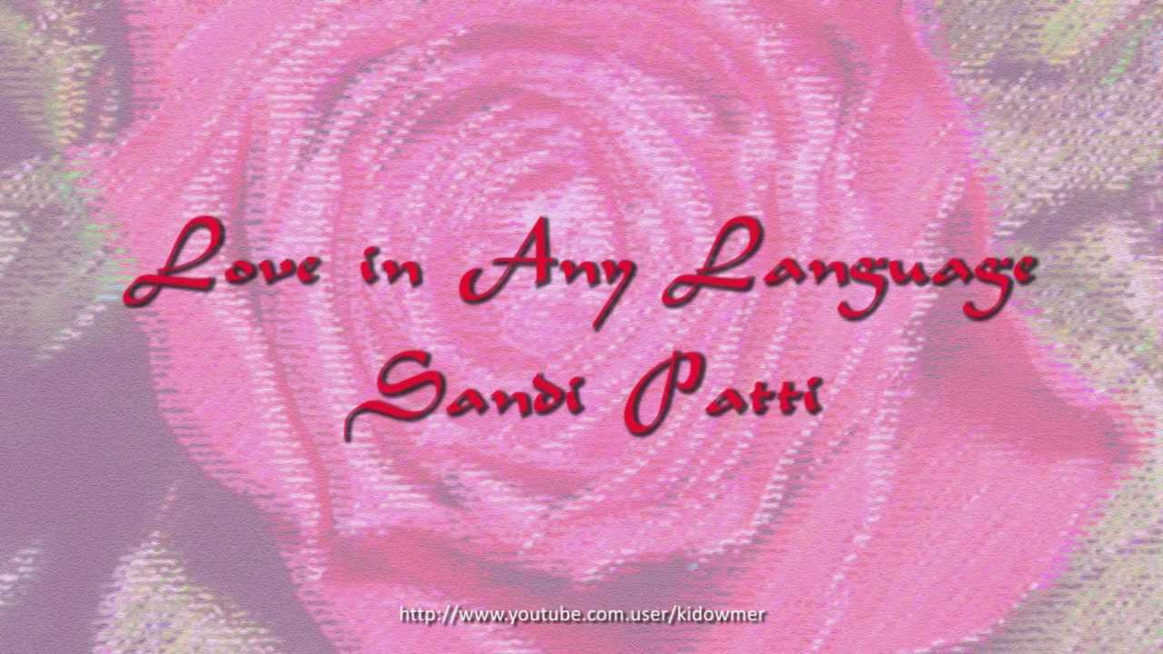 Love In Any Language by Sandi Patty