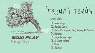 Download lagu Best Of Payung Teduh Full Album
