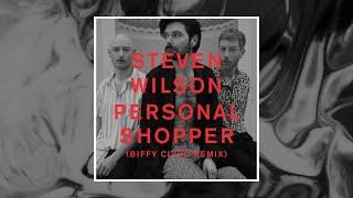 Steven Wilson - PERSONAL SHOPPER Biffy Clyro Remix (Official Audio)