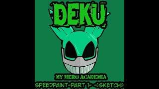 My Hero Academia/Boku No Hero Academia Speedpaint- Deku (PT 1) (Sketch)