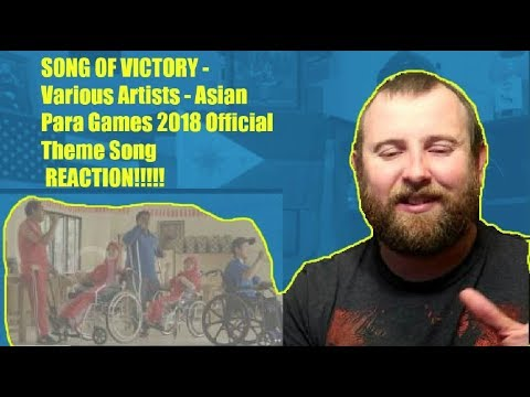 SONG OF VICTORY - Various Artists - Asian Para Games 2018 Official Theme Song REACTION!!