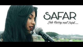 SAFAR Jab Harry Met Sejal EnglishHindi Female Cove