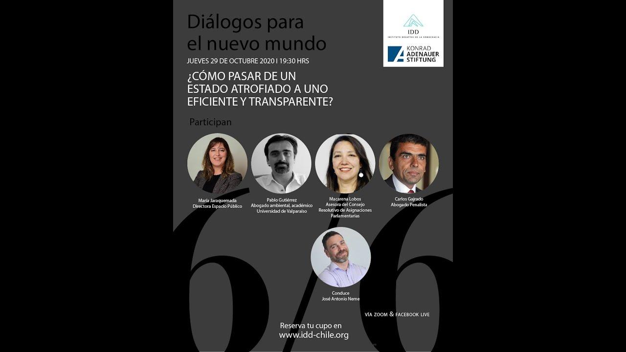 Ciclo IDD/KAS Diálogos para un nuevo mundo: DESDE UN ESTADO ATROFIADO A UNO EFICIENTE Y TRANSPARENTE