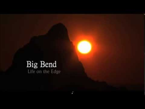 Big Bend Life On The Edge