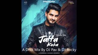 Jatta Koka Dhol Mix Kulwinder Billa 2019