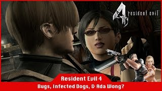 Bugs, Infected Dogs, & Ada Wong? - Resident Evil 4 [#05] [Livestream]