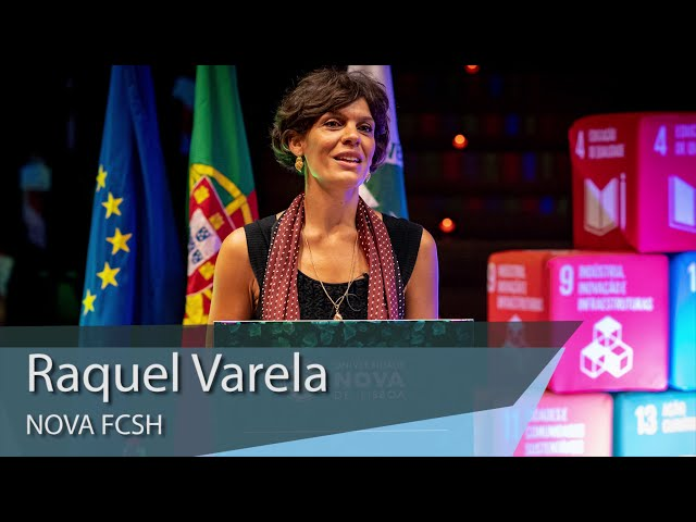 Raquel Varela  @ NOVA Science Day