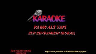 Sen sevda mısın karaoke