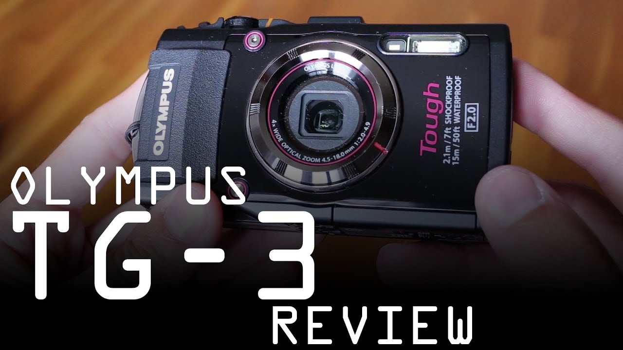 Olympus Stylus Tough TG 3 review