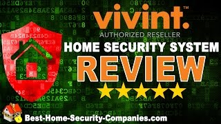 Vivint Security Reviews