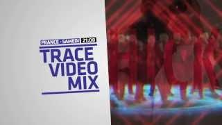 Trace Video Mix 2013 sur TRACE URBAN Samedi 21h00 !!