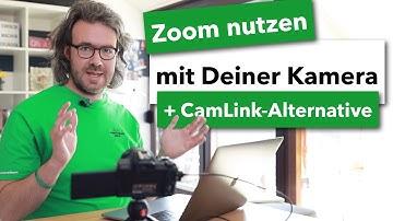 Deine Kamera als Webcam für Zoom nutzen + kostenlose CamLink-Alternative #VideosEinfachSelberMachen