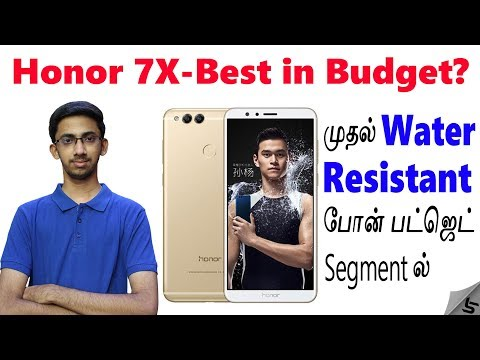 Honor 7X - IP 67 Water Resistant Rating in Budget! All you need to know in Tamil | Tech Satire