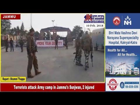 Terrorists attack Army camp in Jammu's Sunjwan, 2 injured