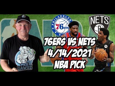 Philadelphia 76ers vs Brooklyn Nets 4/14/21 Free NBA Pick and Prediction NBA Betting Tips