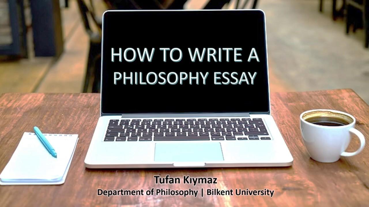 How to Write a Philosophy Essay - Tufan Kıymaz