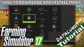 How to find, download and install mods for Farming Simulator 17