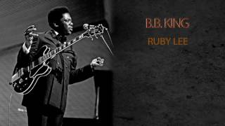 Watch Bb King Ruby Lee video