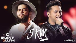 Henrique e Juliano - 5 KM - DVD O Céu Explica Tudo thumbnail