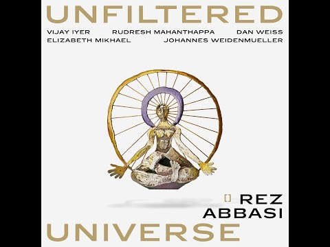 'Unfiltered Universe' by Rez Abbasi - [Album Trailer] - Whirlwind Recordings