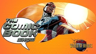 The Comic Book Show: Falcon as Captain America, Alfred vs. Jarvis and More!