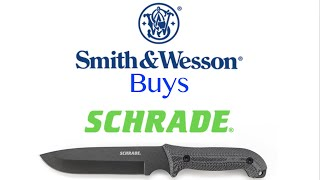 Smith & Wesson Buys Schrade for 85 Million Dollars!