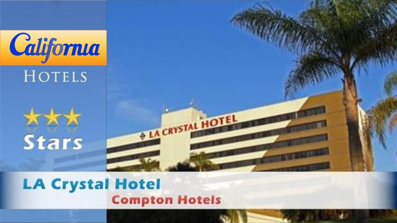 la crystal hotel compton hotels california youtube. Black Bedroom Furniture Sets. Home Design Ideas