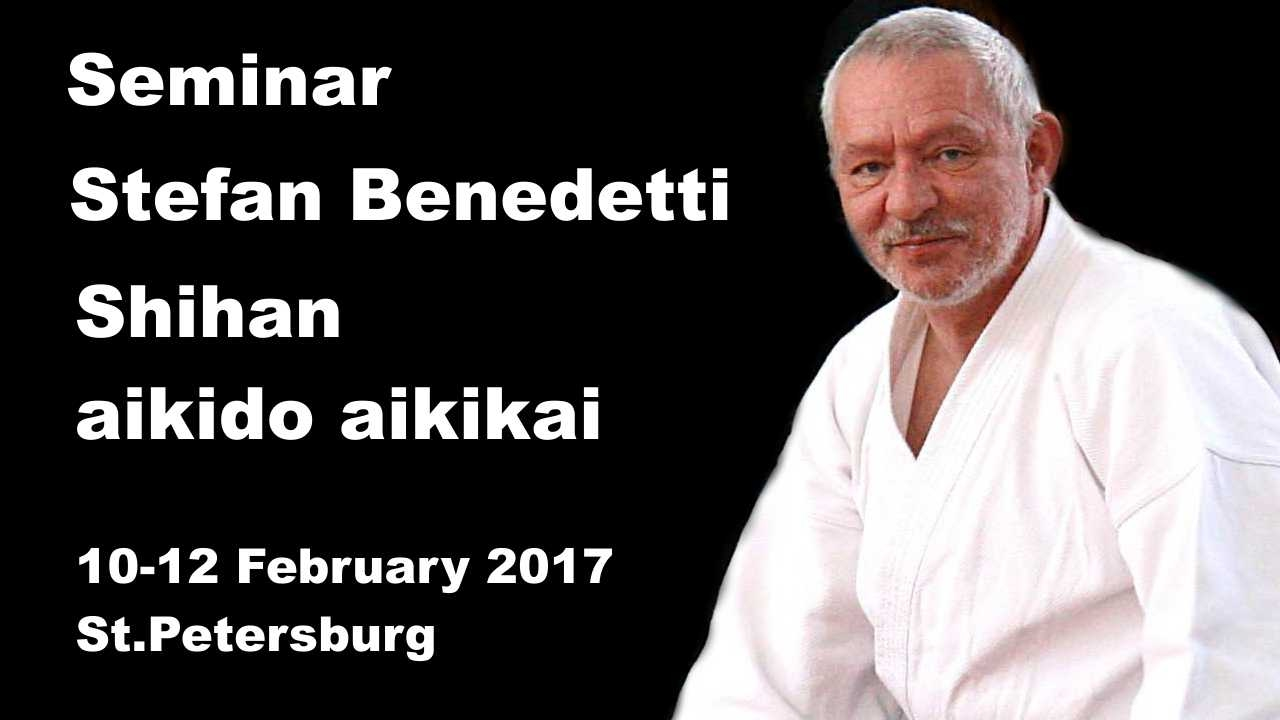 Demonstration 24: sensei Stefan Benedetti Shihan aikido aikikai (10-12 February 2017 St Petersburg)