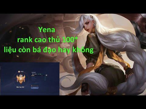 LIÊN QUÂN | YENA MÙA 15 Hủy Diệt Rank Cao Thủ 100* | Kiến Gaming TV