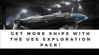 How To Get More Ships For Less Uee Exploration Pack Savings Youtube